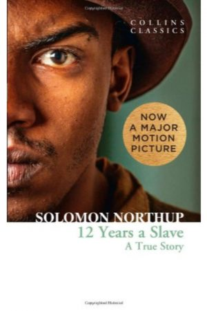 12 Years A Slave: A True Story (PB) BooksInn Shop Pakistan