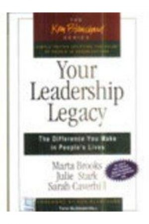 Your Leadership Legacy The Difference You Make In People S Lives (PB) BooksInn Shop Pakistan