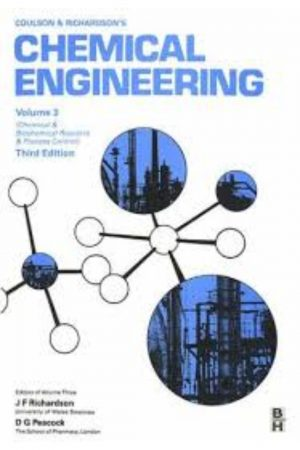 Coulson & Richardson'S Chemical Engineering:Process Control Vol 3 Chemical & Biochemical Reactors & Process Control 3/E (PB) BooksInn Shop Pakistan