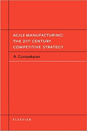 Agile Manufacturing The 21St Century Competitive Strategy (HB) BooksInn Shop Pakistan