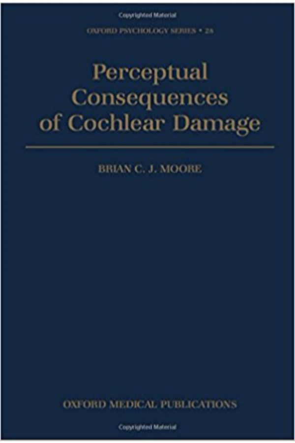 Perceptual Consequences Of Cochlear Damage (HB) BooksInn Shop Pakistan