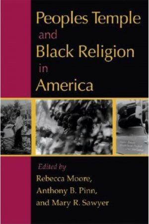 Peoples Temple And Black Religion In America (PB) BooksInn Shop Pakistan