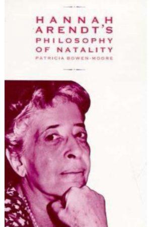 Hannah Arendt'S Philosophy Of Natality(HB) BooksInn Shop Pakistan