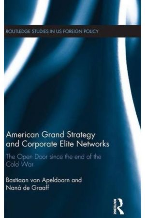 American Grand Strategy And Corporate Elite Networks (HB) BooksInn Shop Pakistan