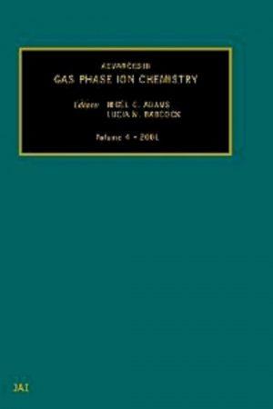 Advances In Gas Phase Ion Chemistry Vol 4 (HB) BooksInn Shop Pakistan