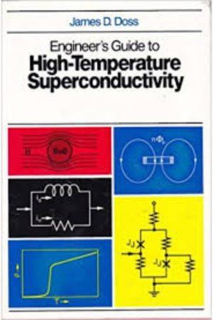 Engineer'S Guide To High-Temperature Superconductivity (HB) BooksInn Shop Pakistan