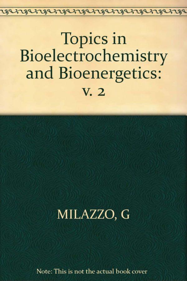 Topics In Bioelectrochemistry & Bioenergetics Vol 2 (HB) BooksInn Shop Pakistan