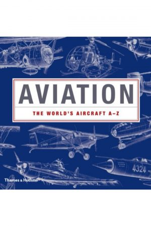 Aviation The Worlds Aircraft A-Z (HB) BooksInn Shop Pakistan