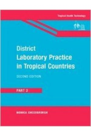 District Laboratory Practice In Tropical Countries 2/E Part 2 (PB) BooksInn Shop Pakistan