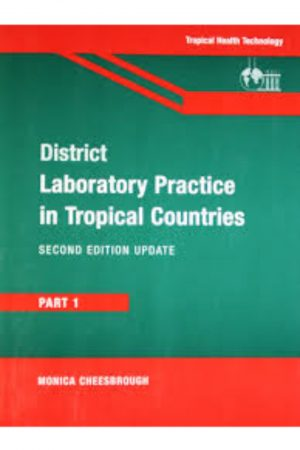 District Laboratory Practice In Tropical Countries 2/E Part 1 (PB) BooksInn Shop Pakistan