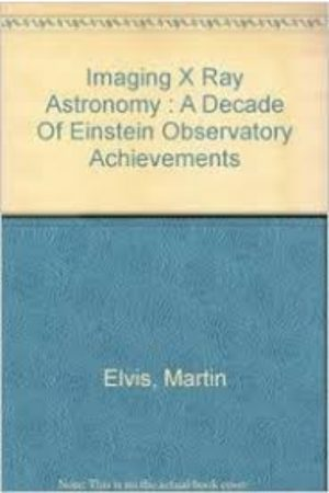 Imaging X-Ray Astronomy:A Decade Of Einstein Observatory Achievements (HB) BooksInn Shop Pakistan