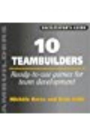 10 Teambuilders: Ready-To-Use Games For Team Developmemt (HB) BooksInn Shop Pakistan