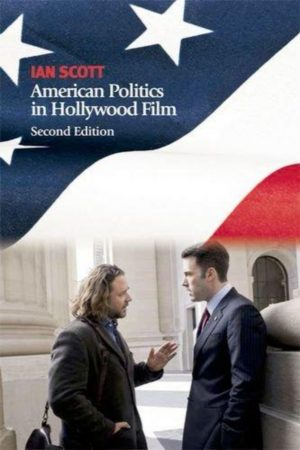 American Politics In Hollywood Film 2/E (PB) BooksInn Shop Pakistan