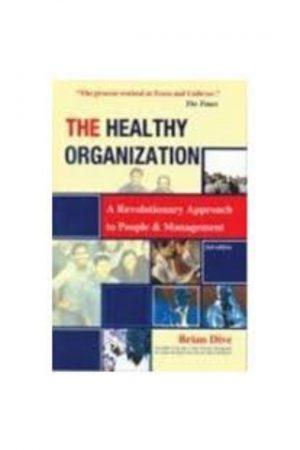 The Healthy Organization:A Revolutionary Approach To People & Management + Cd BooksInn Shop Pakistan