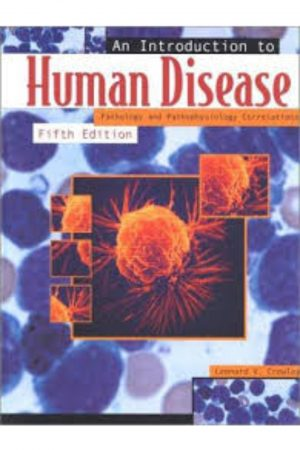 An Introduction To Human Disease: Pathology And Pathophysiology Correlations 5/E BooksInn Shop Pakistan
