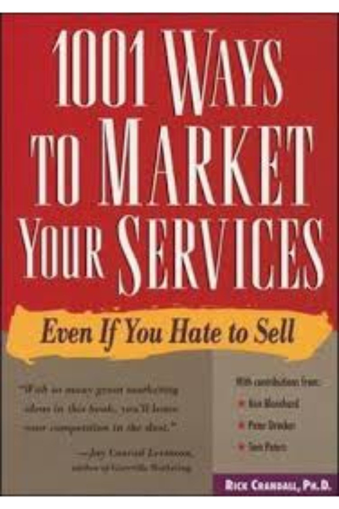 1001 Ways To Market Tour Services: Even If You Hate So Sell (PB)