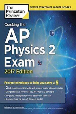 Cracking The Ap Physics 2 Exam 2017 Ed (2 Practice Tests Included) (PB) BooksInn Shop Pakistan