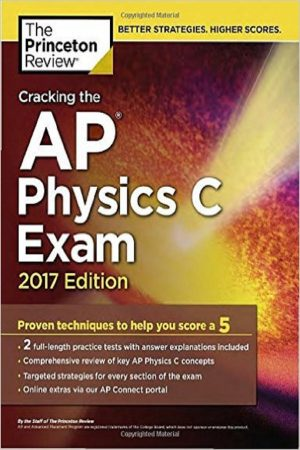 Cracking The Ap Physics C Exam 2017 Ed (2 Practice Tests Included) (PB) BooksInn Shop Pakistan