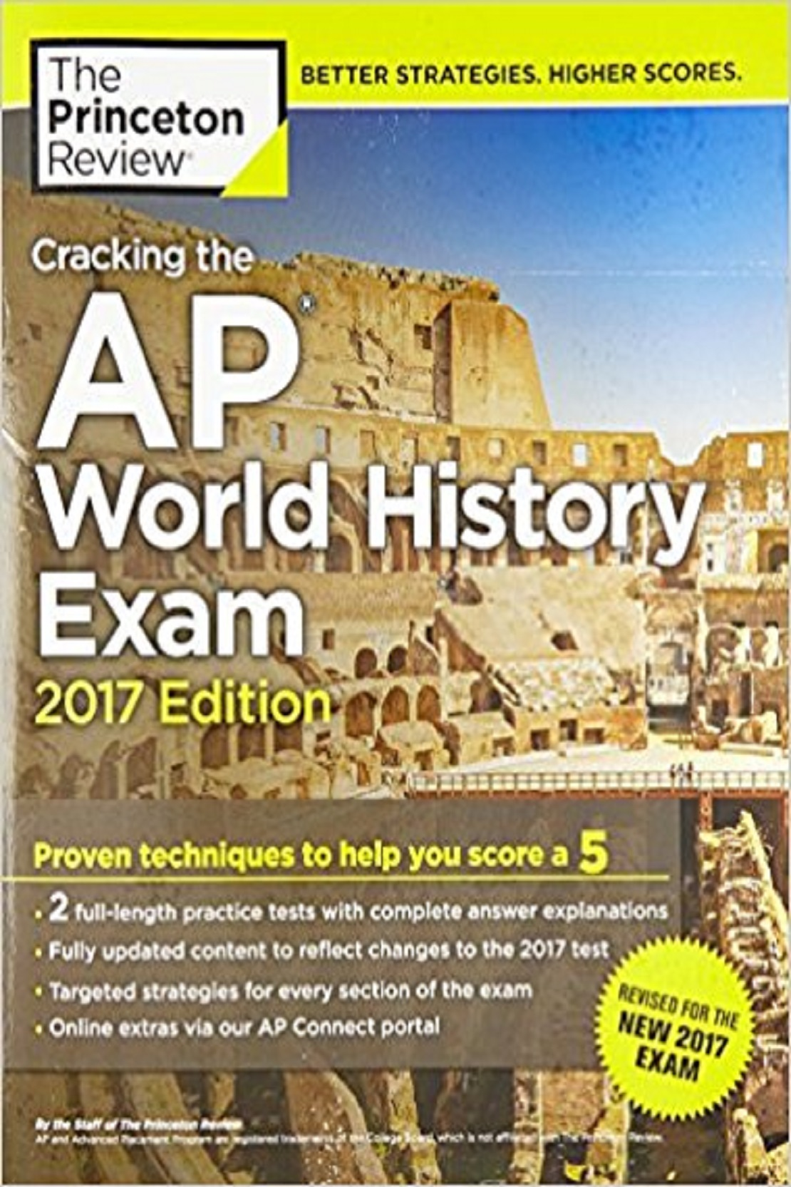 Cracking The Ap World History Exam 2017 Ed (2 Practice Tests Included) (PB)