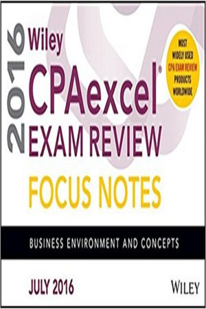 Wiley Cpa Excel Exam Review Focus Notes Business Environment And Concepts (PB) BooksInn Shop Pakistan