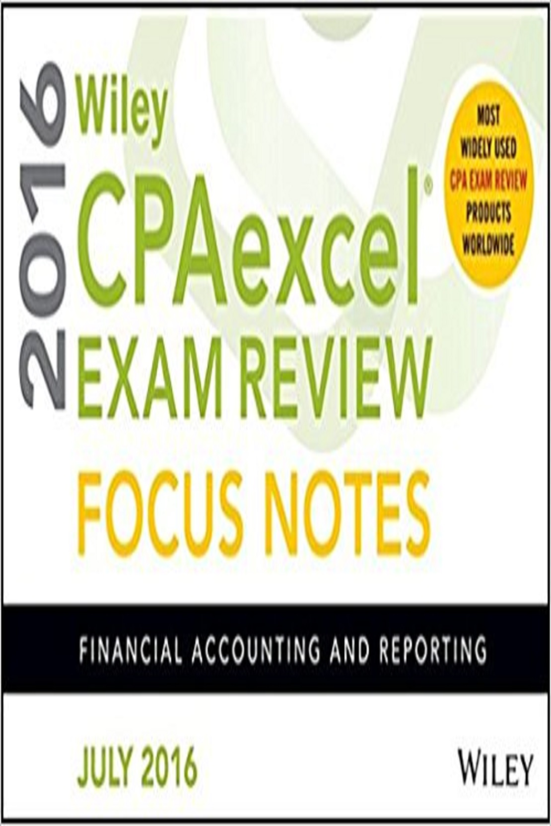 Wiley Cpa Excel Exam Review Focus Notes 2016 Business Environment And  Concepts (PB)