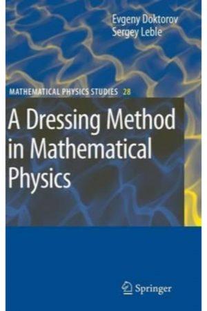 A Dressing Methods In Mathematical Physics (HB) BooksInn Shop Pakistan