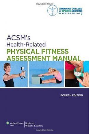 Acsm'S Health-Related Physical Fitness Assessment Manual 4/E (PB) BooksInn Shop Pakistan