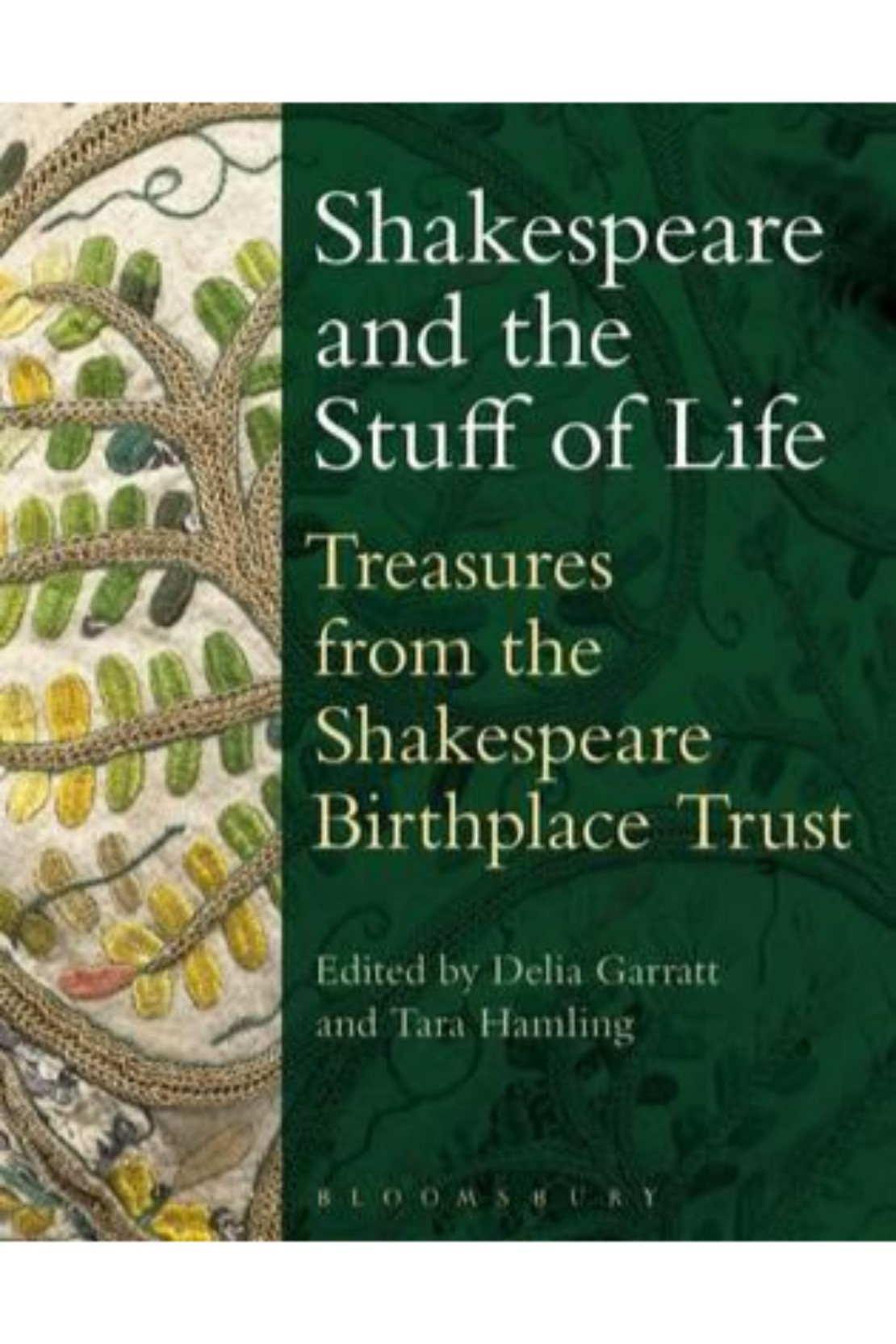 d366a8cbc952f Shakespeare And The Stuff Of Life Treasure From The Shakespeare Birthplace  Trust (PB) BooksInn