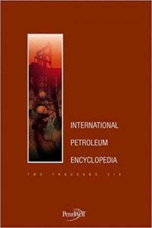 International Petroleum Encyclopedia 2006 (HB) BooksInn Shop Pakistan