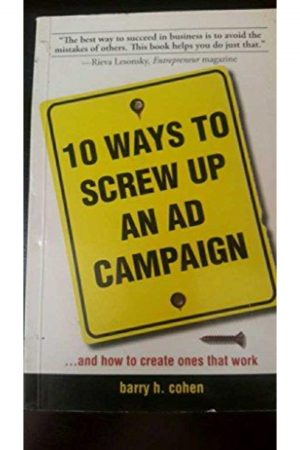 10 Ways To Screw Up An Ad Campaign (PB) BooksInn Shop Pakistan