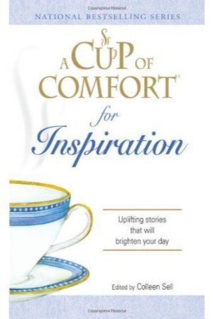 A Cup Of Comfort For Inspiration Uplifiting Stories That Will Brighten Your Day (PB) BooksInn Shop Pakistan