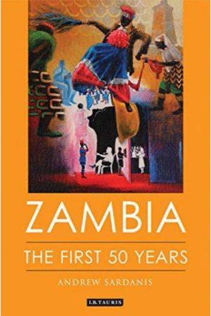 Zambia The First 50 Years (PB) BooksInn Shop Pakistan