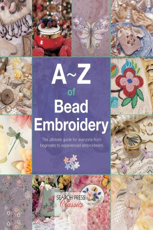 A-Z Of Bead Embroidery The Ultimate Guide For Everyone From Beginners To Experienced Embroiderers (PB) BooksInn Shop Pakistan