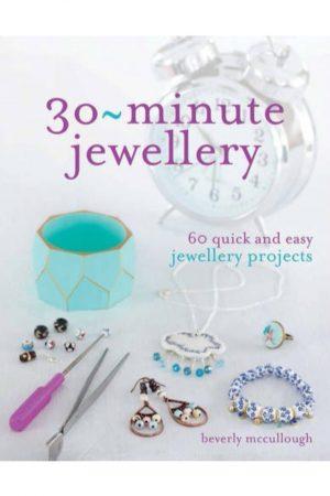 30 Minute Jewellery 60 Quick And Easy Jewellery Projects (PB) BooksInn Shop Pakistan
