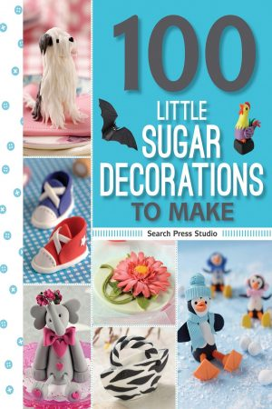 100 Little Sugar Decoration To Make (PB) BooksInn Shop Pakistan