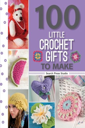 100 Little Crochet Gifts To Make (PB) BooksInn Shop Pakistan