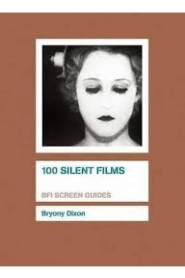 100 Silent Films Bfi Screen Guides (PB) BooksInn Shop Pakistan