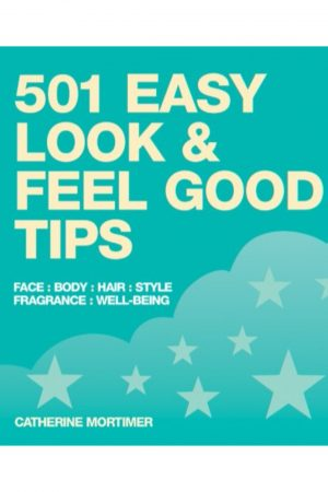 501 Easy Look & Feel Good Tips (PB) BooksInn Shop Pakistan