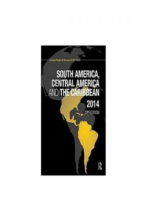 South America Central America And The Caribbean 2014 22/E (HB) BooksInn Shop Pakistan