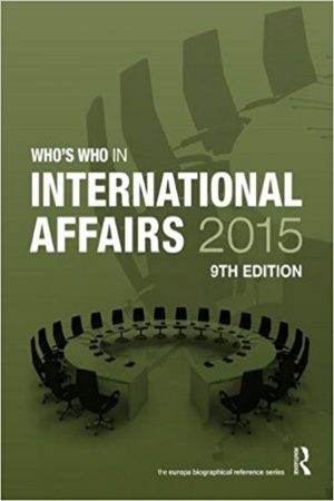 Who'S Who In International Affairs 2015 9/E (HB) BooksInn Shop Pakistan
