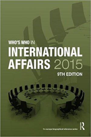 Who'S Who In International Affairs 2015 9/E (HB) BooksInn Shop Pakistan