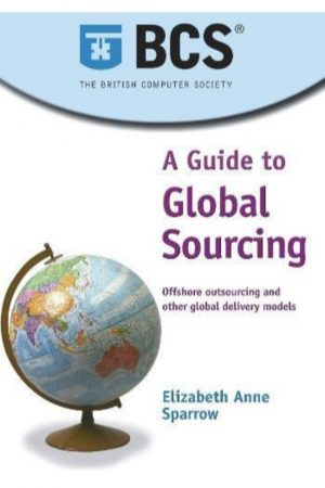 A Guide To Global Sourcing Offshore Outsourcing And Other Delivery Models (PB) BooksInn Shop Pakistan