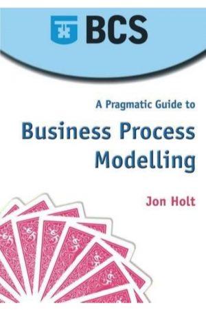 A Pragmatic Guide To Business Process Modeling (PB) BooksInn Shop Pakistan