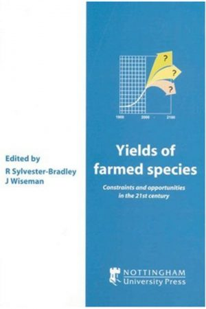 Yields Of Farmed Species Constraints And Opportunities In The 21St Century (HB) BooksInn Shop Pakistan