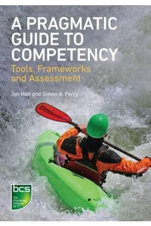 A Pragmatic Guide To Competency Tools Frameworks And Assessment (PB) BooksInn Shop Pakistan