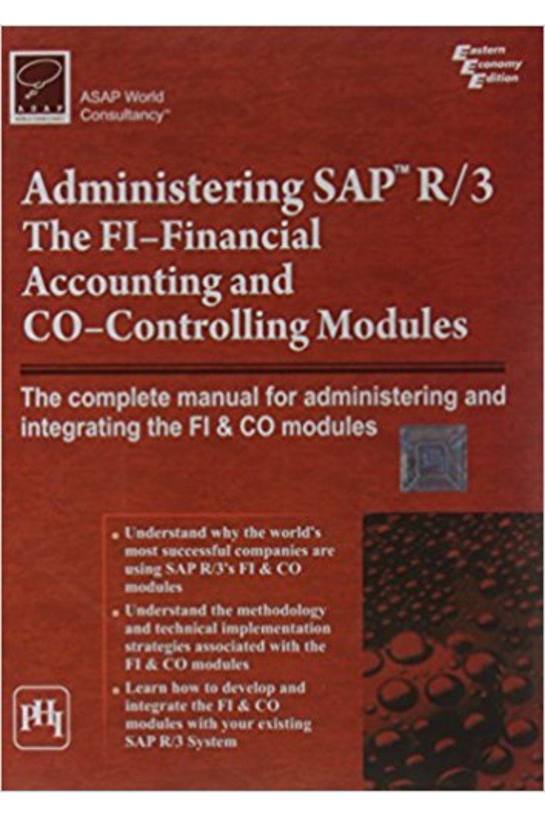 Administering Sap R/3 The Fi-Financial Accounting And Co-Controlling Modules  BooksInn