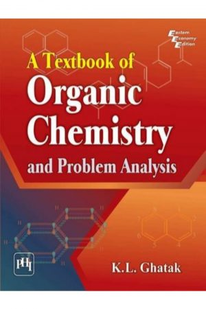 A Textbook Of Organic Chemistry And Problem Analysis (PB) BooksInn Shop Pakistan