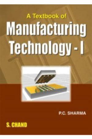 A Textbook Of Manufacturing Technology I (PB) BooksInn Shop Pakistan