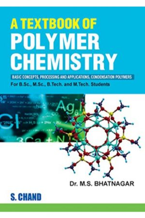 A Textbook Of Polymer Chemistry Basic Concepts Processing And Applications Condensation Polymers: Basic Concepts