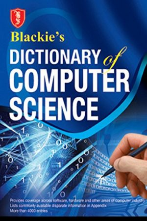 Blackie'S Dictionary Of Computer Science (PB) BooksInn Shop Pakistan